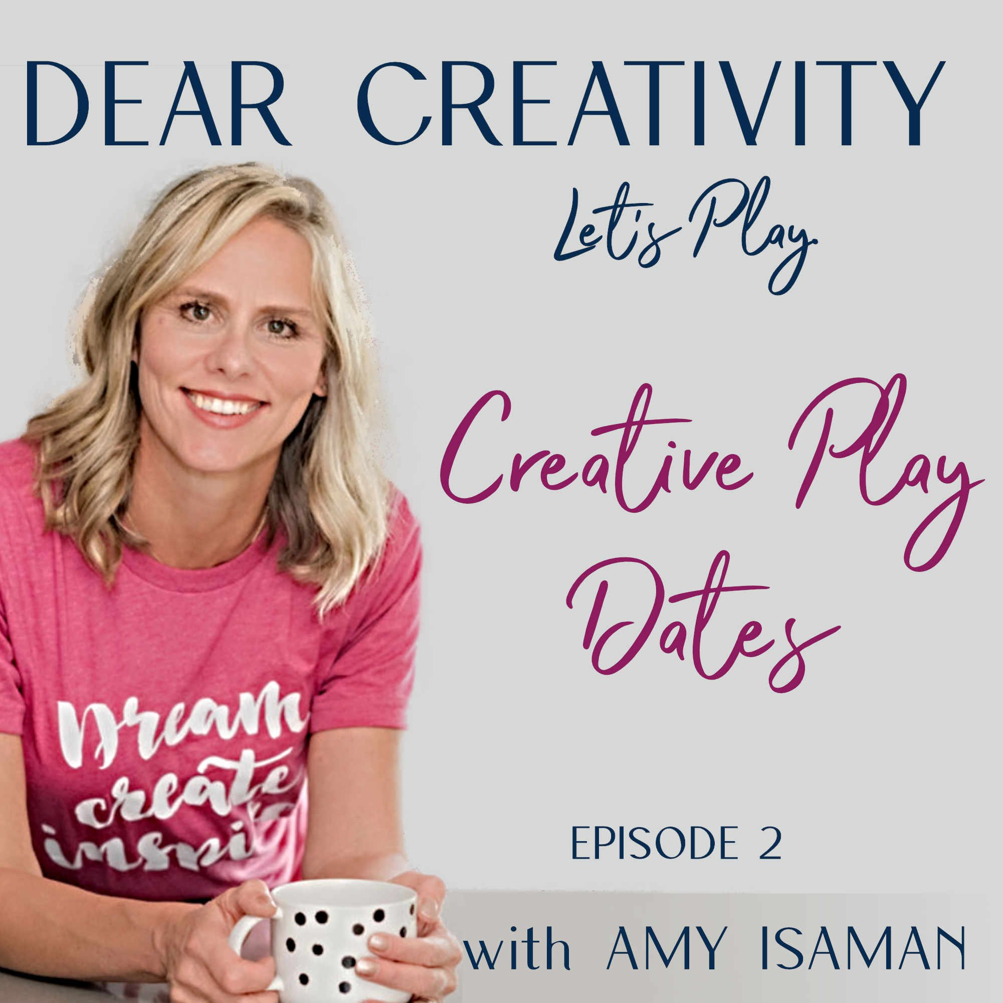Creative Play dates episode graphic